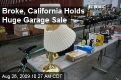Broke, California Holds Huge Garage Sale