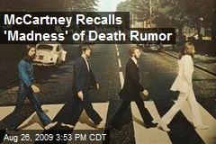 McCartney Recalls 'Madness' of Death Rumor