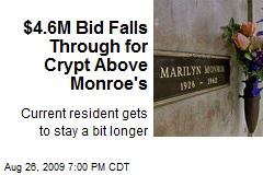 $4.6M Bid Falls Through for Crypt Above Monroe's