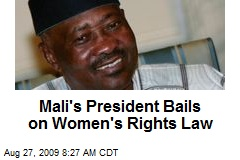 Mali's President Bails on Women's Rights Law