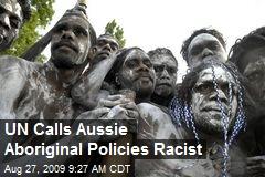 UN Calls Aussie Aboriginal Policies Racist