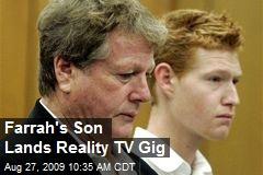 Farrah's Son Lands Reality TV Gig