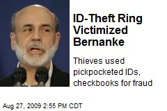 ID-Theft Ring Victimized Bernanke