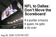 NFL to Dallas: Don't Move the Scoreboard