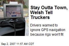 Stay Outta Town, Welsh Tell Truckers