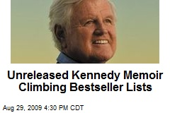 Unreleased Kennedy Memoir Climbing Bestseller Lists