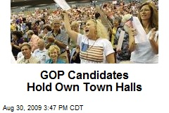 GOP Candidates Hold Own Town Halls