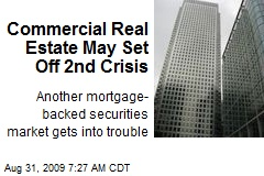 Commercial Real Estate May Set Off 2nd Crisis