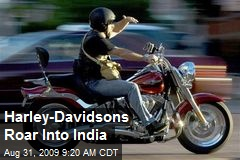 Harley-Davidsons Roar Into India