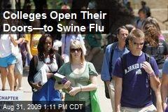 Colleges Open Their Doors—to Swine Flu