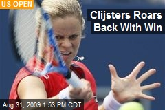 Clijsters Roars Back With Win