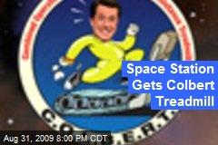 Space Station Gets Colbert Treadmill
