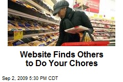 Website Finds Others to Do Your Chores
