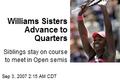 Williams Sisters Advance to Quarters