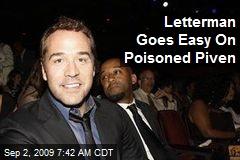 Letterman Goes Easy On Poisoned Piven
