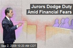 Jurors Dodge Duty Amid Financial Fears