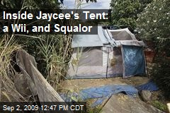 Inside Jaycee's Tent: a Wii, and Squalor