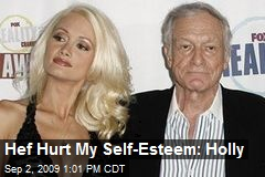 Hef Hurt My Self-Esteem: Holly