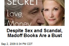 Despite Sex and Scandal, Madoff Books Are a Bust