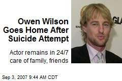 Owen Wilson Goes Home After Suicide Attempt