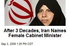 After 3 Decades, Iran Names Female Cabinet Minister