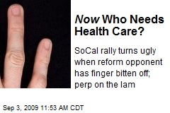 Now Who Needs Health Care?