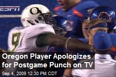 Oregon Player Apologizes for Postgame Punch on TV