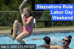 Staycations Rule Labor Day Weekend