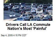 Drivers Call LA Commute Nation's Most 'Painful'
