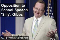 Opposition to School Speech 'Silly': Gibbs