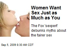 Women Want Sex Just as Much as You