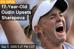 17-Year-Old Oudin Upsets Sharapova