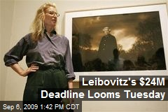 Leibovitz's $24M Deadline Looms Tuesday