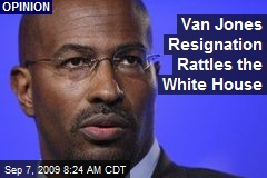 Van Jones Resignation Rattles the White House