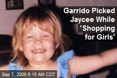 Garrido Picked Jaycee While 'Shopping for Girls'
