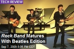 Rock Band Matures With Beatles Edition