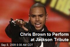 Chris Brown to Perform at Jackson Tribute