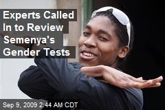 Experts Called In to Review Semenya's Gender Tests