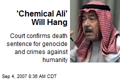 'Chemical Ali' Will Hang