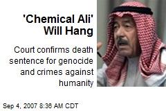 'Chemical Ali' Will Hang
