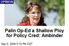 Palin Op-Ed a Shallow Ploy for Policy Cred: Ambinder