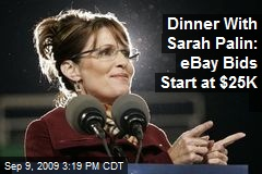 Dinner With Sarah Palin: eBay Bids Start at $25K