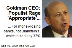 Goldman CEO: Populist Rage 'Appropriate'...