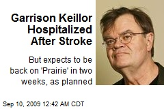 Garrison Keillor Hospitalized After Stroke