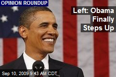 Left: Obama Finally Steps Up