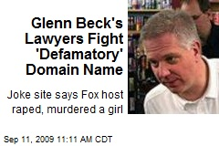 Glenn Beck's Lawyers Fight 'Defamatory' Domain Name