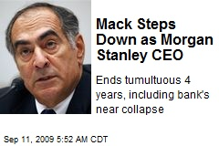 Mack Steps Down as Morgan Stanley CEO