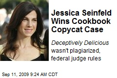 Jessica Seinfeld Wins Cookbook Copycat Case