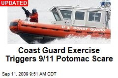 Coast Guard Exercise Triggers 9/11 Potomac Scare