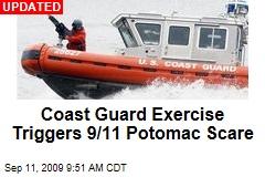 Coast Guard Exercise Triggers 9/11 Potomac Scare